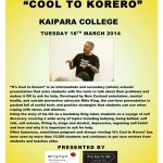 Cool to Korero Kaipara College 18 March 2014